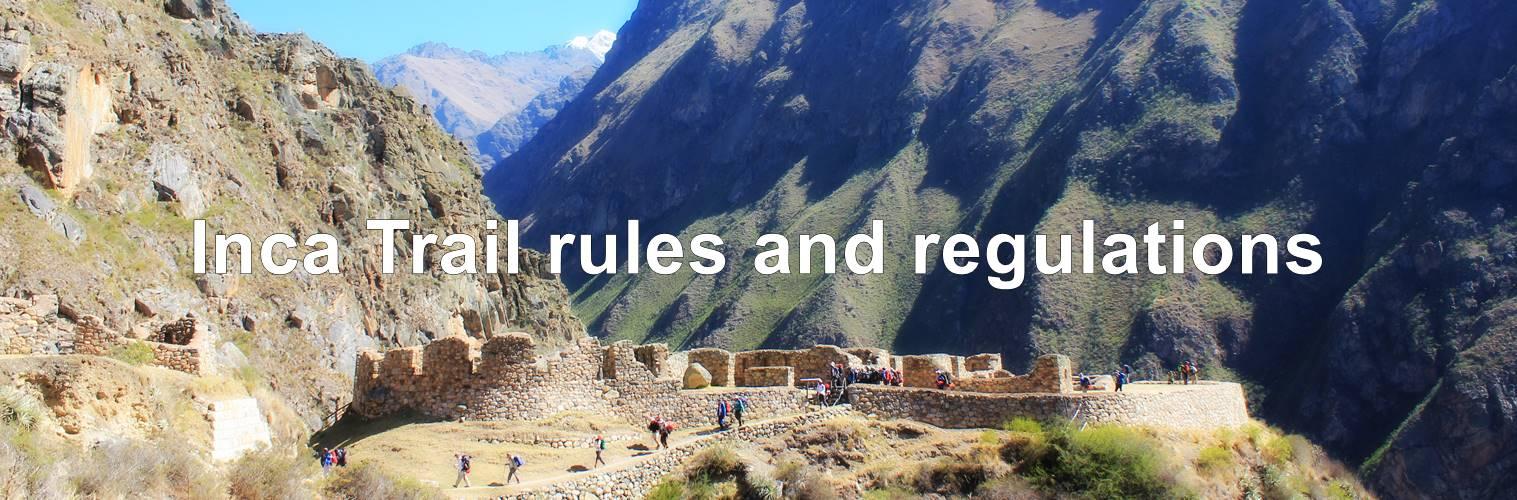 Machu Picchu Inca Trail rules and regulations